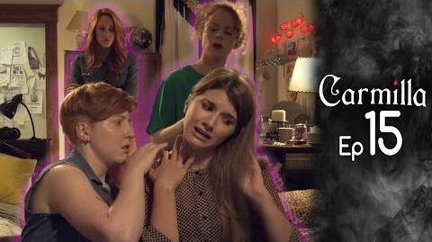 Carmilla Episode 15 Based on the J