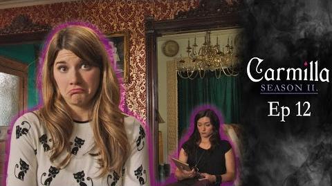 """Carmilla Season 2 Episode 12 """"Enter the Lugenbaron"""""""