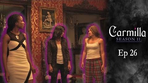 """Carmilla Season 2 Episode 26 """"Concerned Parties"""""""