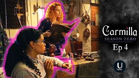 "Carmilla Season Zero Episode 4 ""No One Expects"""