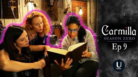"Carmilla Season Zero Episode 9 ""The Trouble With Tinkerbell"""