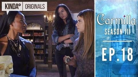 "Carmilla S3 E18 ""The Heart of The Matter"""
