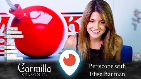 Carmilla Periscope Elise Bauman
