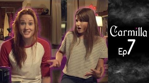 Carmilla Episode 7 Based on the J