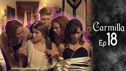 Carmilla Episode 18 Based on the J