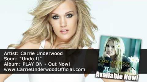 "Carrie Underwood - ""Undo It"" - Available Now!"
