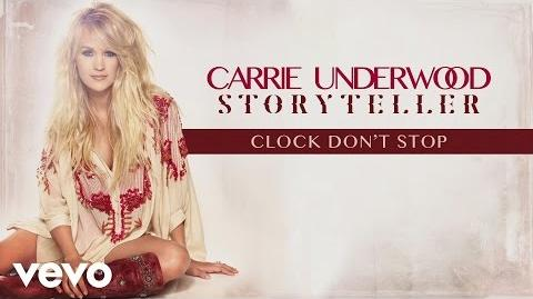 Carrie Underwood - Clock Don't Stop (Audio)-0