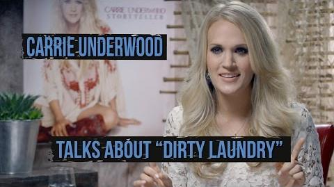 "Carrie Underwood, 'Storyteller' - The Story Behind ""Dirty Laundry"""