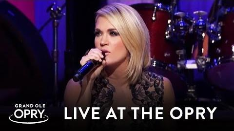 "Carrie Underwood - ""Dirty Laundry"" Live at the Grand Ole Opry Opry"