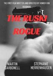 The Ruski Rogue
