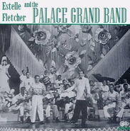 Estelle Fletcher and the Palace Grand Band