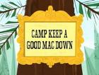 Camp Keep a Good Mac Down title card