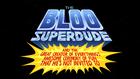 Bloo superkolo 2