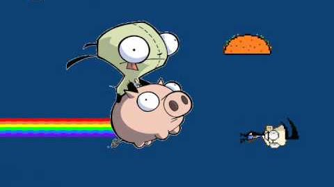GIR, AND THE NYAN TACOS OF DOOM