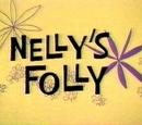 Nelly's Folly