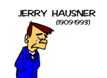 Tribute to Jerry Hausner with Pete Hothead
