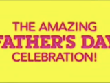 The Amazing Father's Day Celebration!