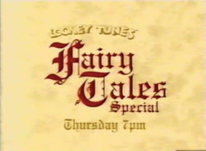 Looney Tunes Fairy Tale Special