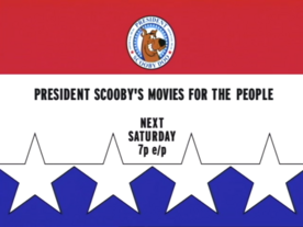 President Scooby's Movies for the People