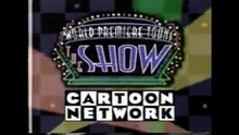 World Premiere Toons- The Show