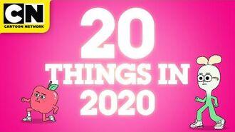 20 Things in 2020 Sneak Peek Cartoon Network
