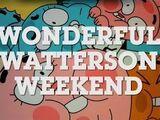 Wonderful Watterson Weekend