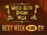 Golden Betty Awards Week