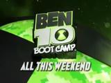 Ben 10 Boot Camp Weekend