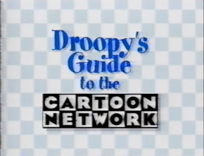 Droopy's Guide to the Cartoon Network