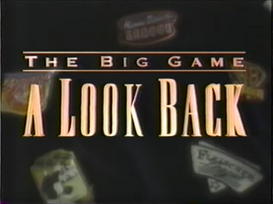 The Big Game A Look Back