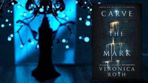 CARVE THE MARK by Veronica Roth Official Book Trailer