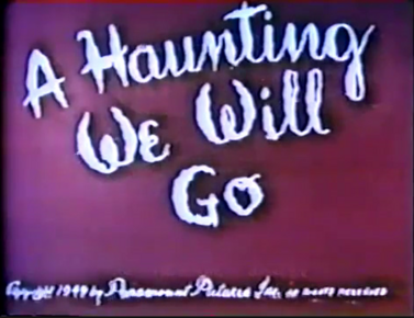 A Haunting We Will Go (Original Version)