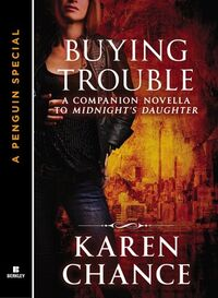 Buying Trouble (Dorina Basarab -1.1) by Karen Chance