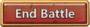 End Battle button