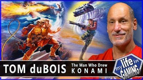 Tom duBois - The Man Who Drew Konami MY LIFE IN GAMING