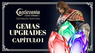 GUIA GEMAS E UPGRADES - CAPÍTULO I - CASTLEVANIA LORDS OF SHADOW