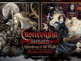 Castlevania Requiem: Symphony of the Night/Rondo of Blood