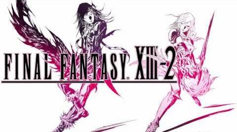 Final Fantasy XIII-2 - Unseen Abyss Final Boss Theme