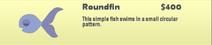 Roundfin Catalog