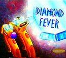 Diamond Fever