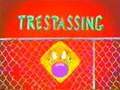 Tresspassing