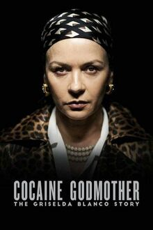 33. COCAINE GODMOTHER (TV) (2018)
