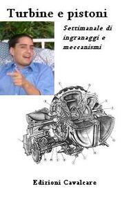 Turbine e pistoni