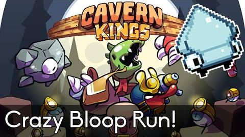 Cavern Kings (PC) - Crazy Bloop Run!