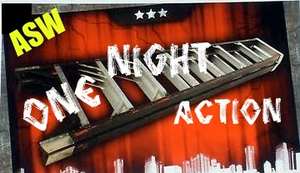 ASW One Night Action
