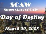 SCAW Day of Destiny