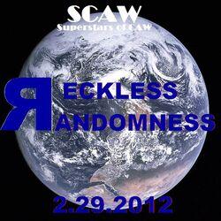 SCAW Reckless Randomness 2K12