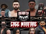 Rebirth: Cage Warfare 2019