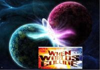 When Worlds Collide002
