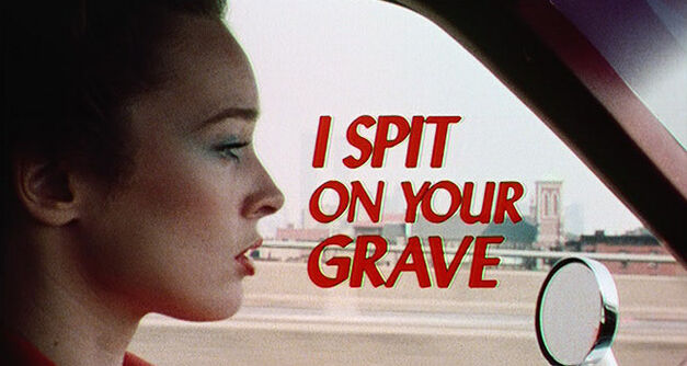 i-spit-on-your-grave